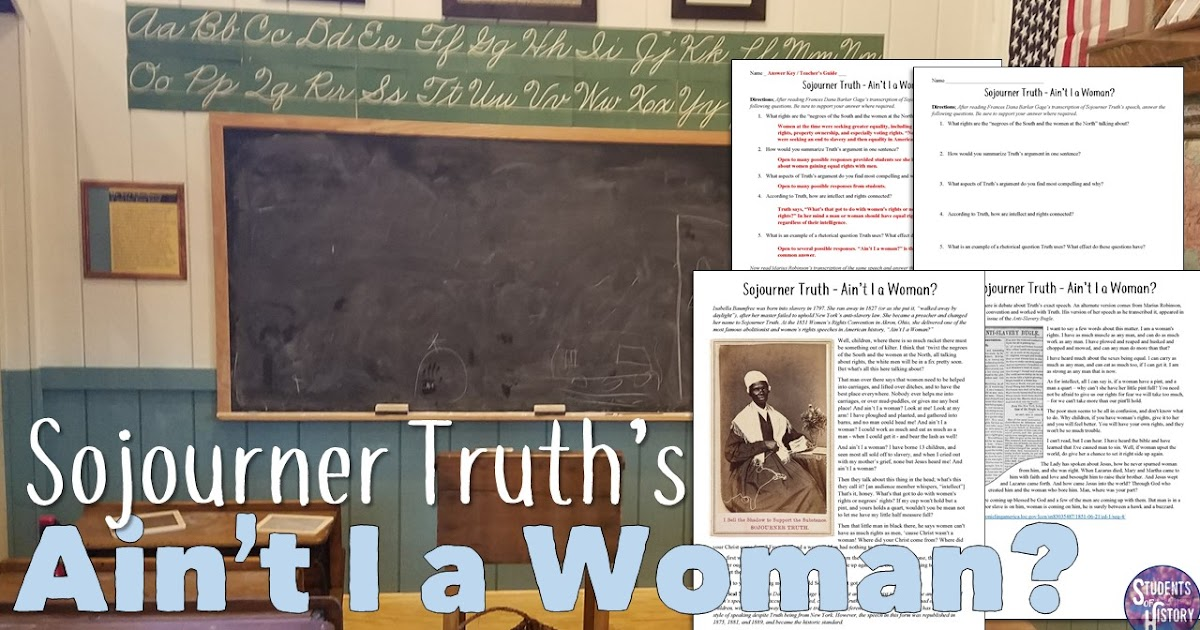 rhetorical analysis of sojourner truth aint i a woman Ain't i a woman analyze a historically significant speech to discover what makes it effective and memorable plan to deliver sojourner truth's speech to the class by mr rodriguez october 22,  engage in rhetorical analysis in order to identify various elements of speech.