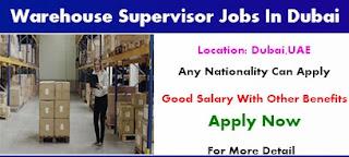 Requirement Warehouse Supervisor Jobs Vacancy One Logistics Company Location Dubai