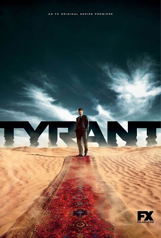 Tyrant Season 1 Complete Download 480p & 720p All Episode