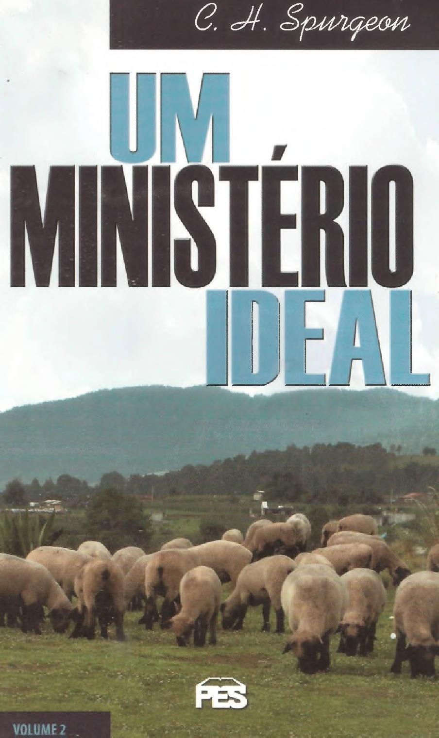 Charles Spurgeon-Um Ministério Ideal-Vol 2-