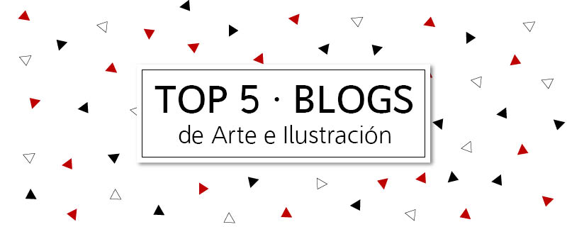Top 5 Blogs de Arte e Ilustración