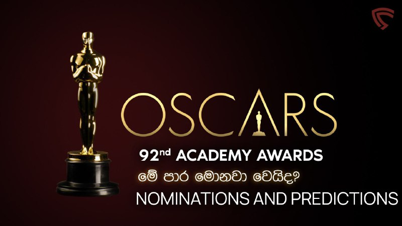 Academy Awards 2020, Nominations and our Predictions