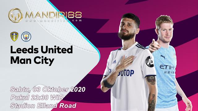 Prediksi Leeds United Vs Manchester City, Sabtu 03 Oktober 2020 Pukul 23.30 WIB @ Mola TV