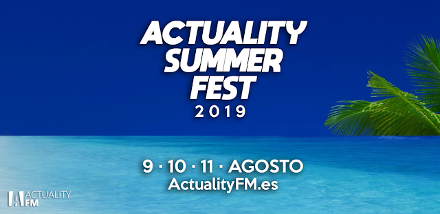Llega el Actuality Summer Fest 2019