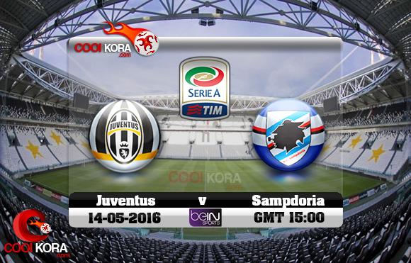 مشاهدة مباراة يوفنتوس وسامبدوريا اليوم 14-5-2016 في الدوري الإيطالي