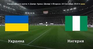 Украина – Нигерия смотреть онлайн бесплатно 10 сентября 2019 прямая трансляция в 21:30 МСК.