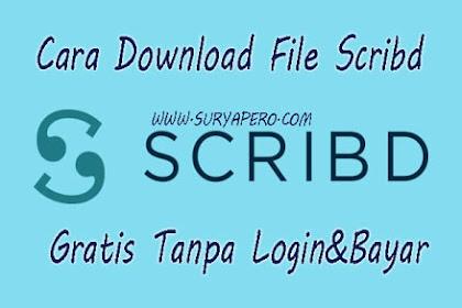 Cara Download File Scribd Tanpa Login dan Bayar di Pc/Hp Terbaru