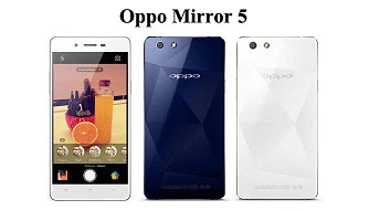 Harga Oppo Mirror 5 Baru, Harga Oppo Mirror 5 Bekas, Spesifikasi Lengkap Oppo Mirror 5