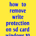 how to remove write protection on sd card windows 10
