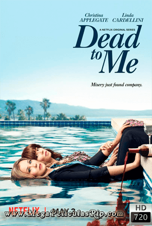 Dead To Me Temporada 1 [720p] [Latino-Ingles] [MEGA]