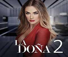 capítulo 11 - telenovela - la doña 2  - telemundo