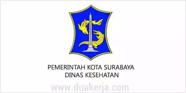 Lowongan Kerja Non PNS Dinas Kesehatan Surabaya untuk SMA D3 S1