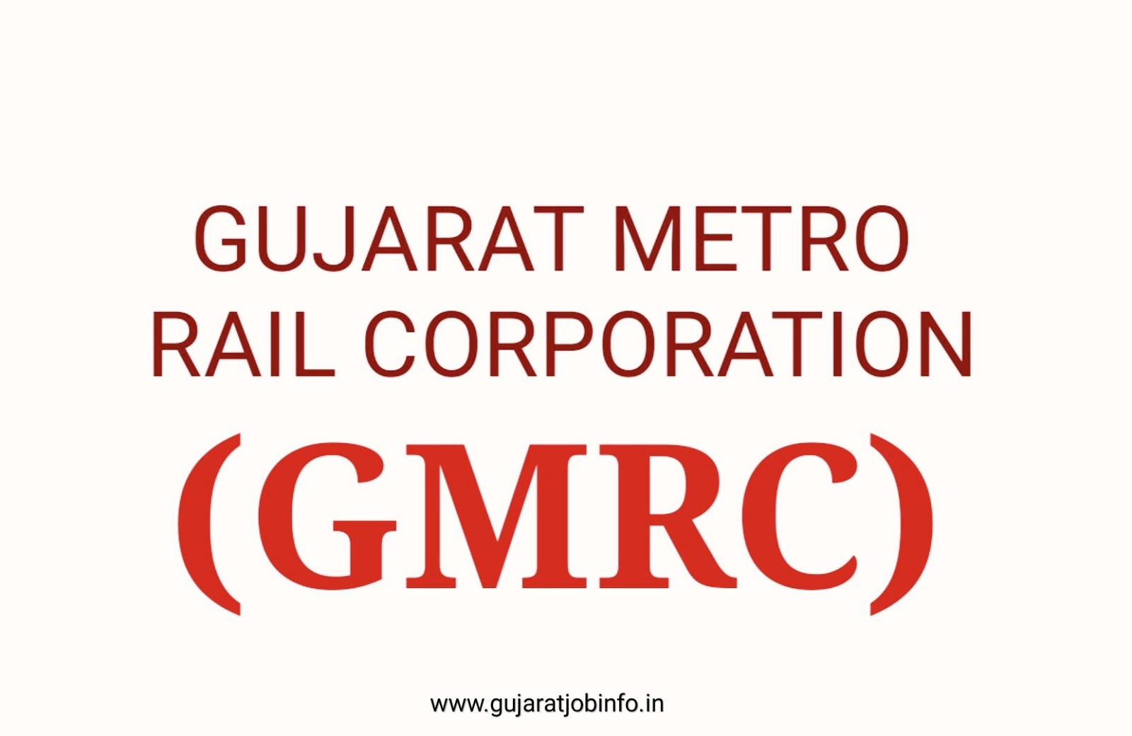 Gujarat Metro Rai Corporation (GMRC) Recruitment for GeneralManager, AssistantManager, and legal Assistant 2019