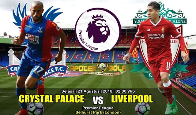 Prediksi Crystal Palace Vs Liverpool 21 Agustus 2018