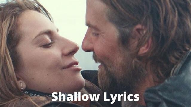 Lady Gaga & Bradley Cooper - Shallow Lyrics