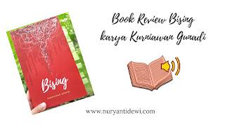 Book Review Bising Karya Kurniawan Gunadi