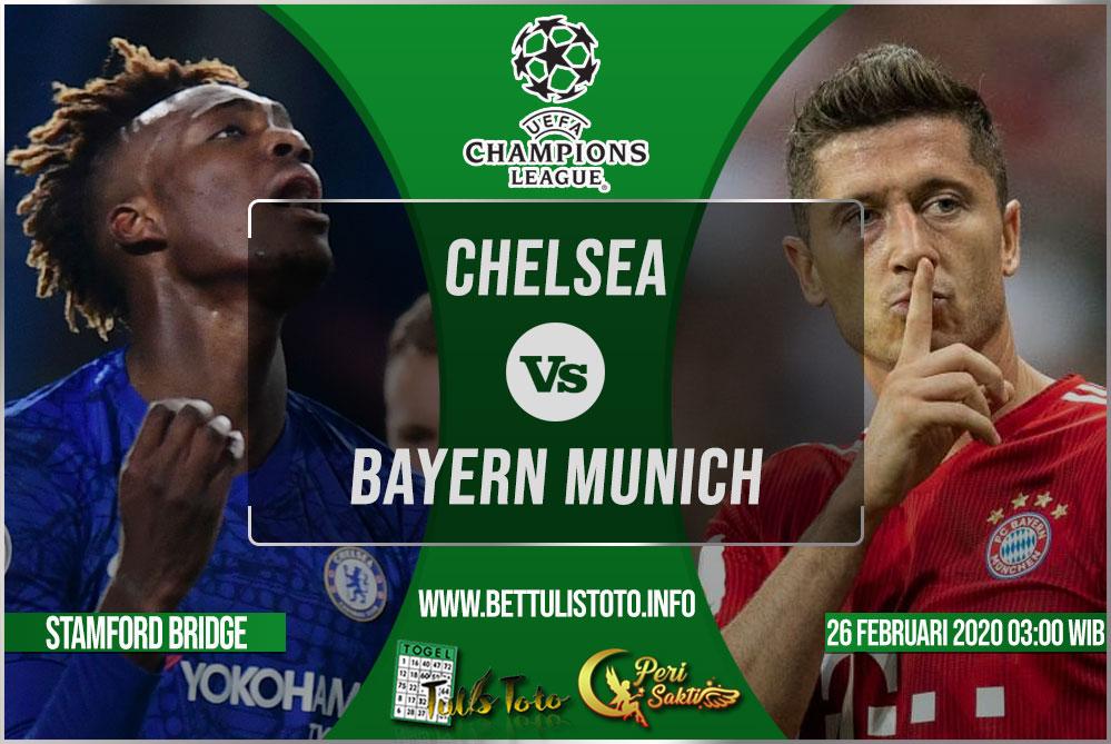 Prediksi Chelsea vs Bayern Munich 26 Februari 2020