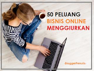 50 Peluang Usaha Bisnis Online Menggiurkan