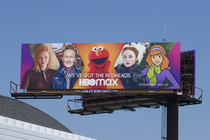 HBO Max Weve got redheads billboard