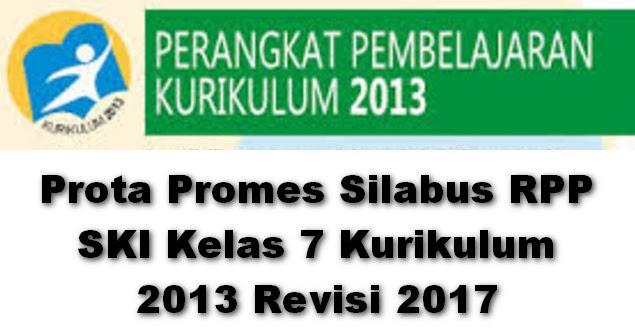 Prota Promes Silabus Rpp Ski Kelas 7 Kurikulum 2013 Revisi 2017 Info Berkas Sekolah