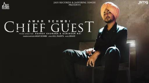 Chief Guest (Mukh Mehmann) Lyrics | Amar Sehmbi