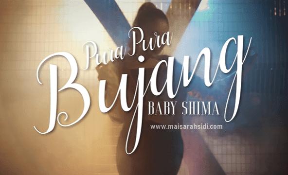 Lirik Lagu Pura-pura Bujang - Baby Shima