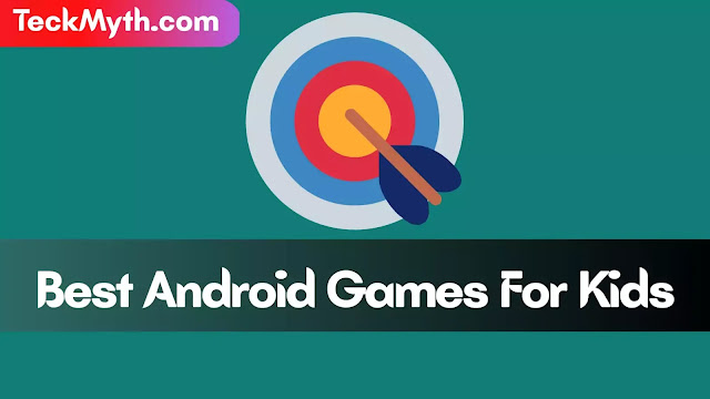 Best Android games for kids
