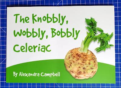 The Knobbly Wobbly Celeriac Childrens Book Cover