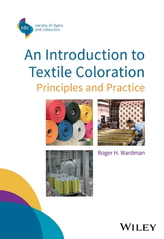 An Introduction to Textile Coloration: Principles and Practice