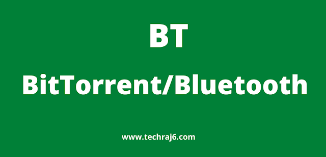 BT full form, what is the full form of BT