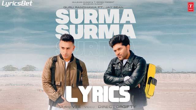 Surma Surma Lyrics - Guru Randhawa