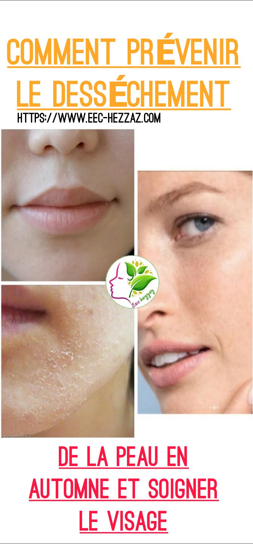 Comment prévenir le dessèchement de la peau en automne et soigner le visage