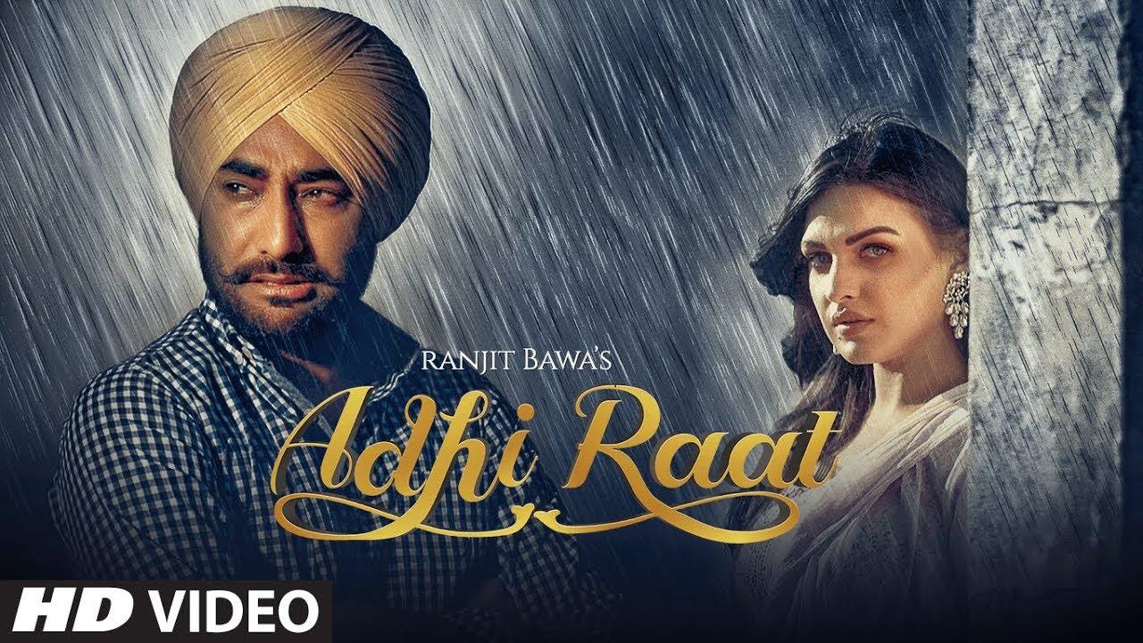 Adhi Raat Song Lyrics Ranjit Bawa Indian New Punjabi Song