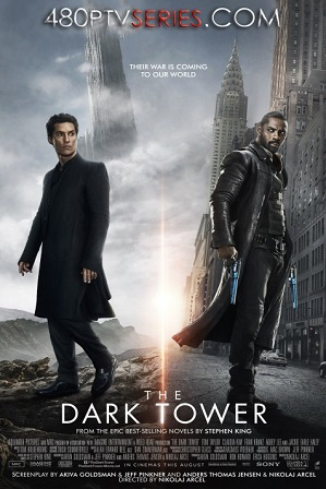 Watch Online Free The Dark Tower (2017) Full Hindi Dual Audio Movie Download 480p 720p BluRay