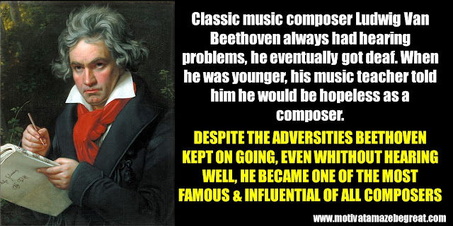 63 Successful People Who Failed: Ludwig Van Beethoven, Success Story, hearing problems, got deaf, hopeless as a composer, most famous and influential of all composers