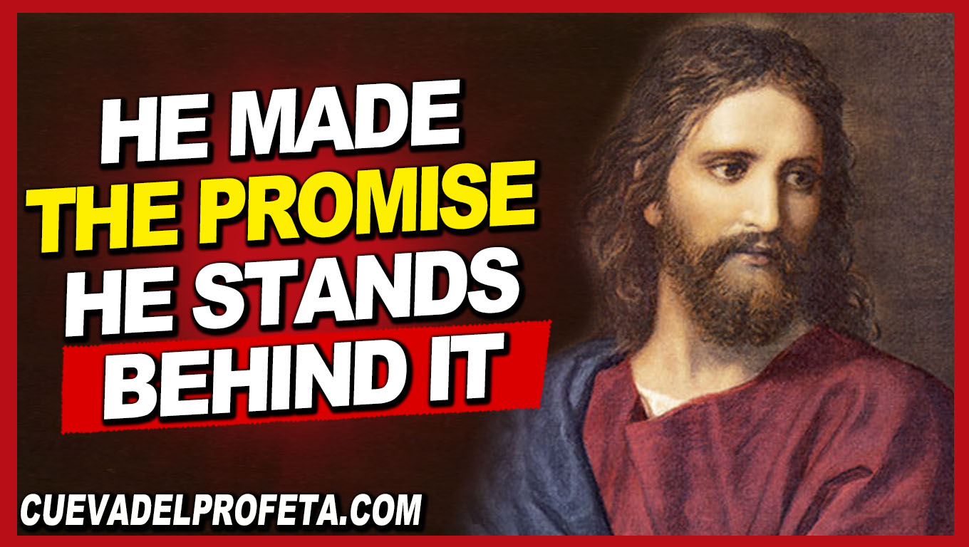 He made the promise He stands behind it - William Marrion Branham