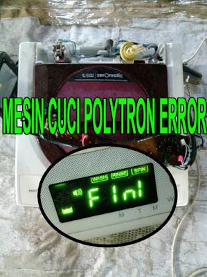 mengatasi mesin cuci polytron error F1N1,penyebab kode error F1N1 mesin cuci polytron