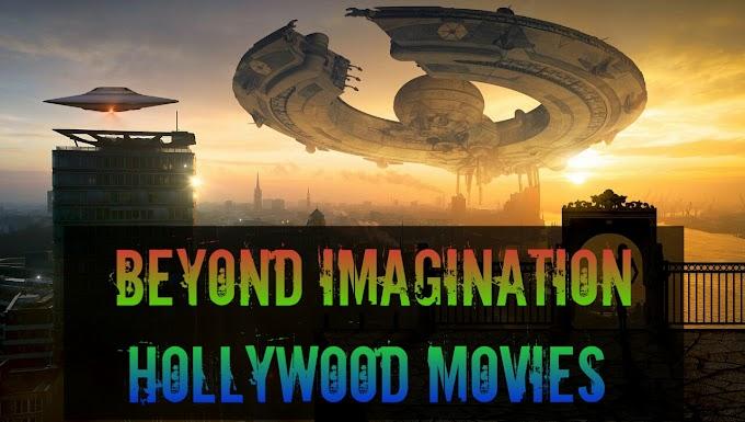 Top10 Beyond Imagination Hollywood Movies in Hindi