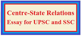 Essay on Centre-State Relations