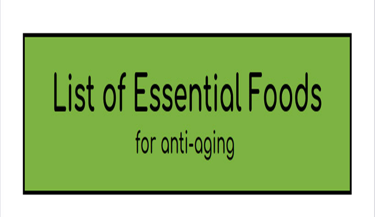 List of Essential Foods for Anti-Aging #infographic