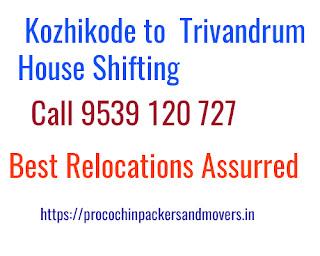 Kozhikode to Trivandrum House Shifting