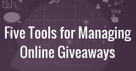 Five Tools for Managing Online Giveaways