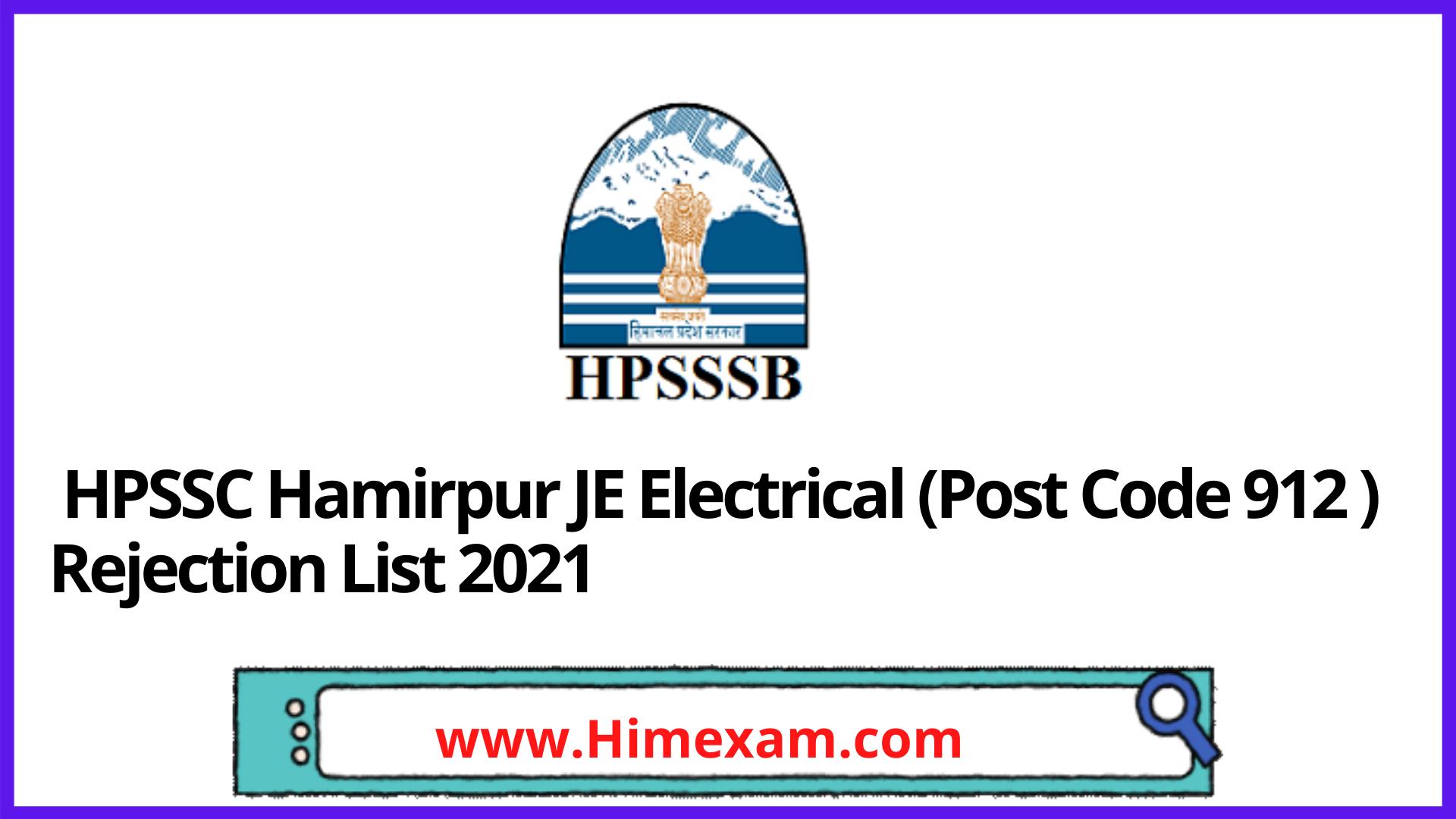 HPSSC Hamirpur JE Electrical (Post Code 912 ) Rejection List 2021