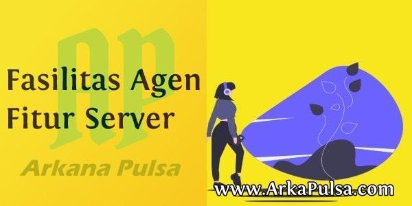 Fasilitas Bisnis dan Fitur Server Arkana Pulsa CV Sinar Surya Suryandaru Blora