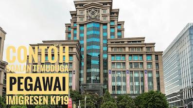 Contoh Soalan Temuduga Pegawai Imigresen KP19