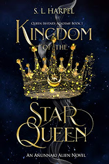 Kingdom of the Star Queen - An Anunnaki inspired YA Dystopian Romance book promotion sites S. L. Harpel