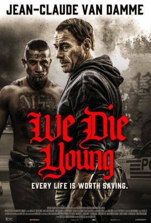 تحميل ومشاهدة احدث افلام النجم العالمي فان دام We Die Young 2019 مترجم وبجودة HD