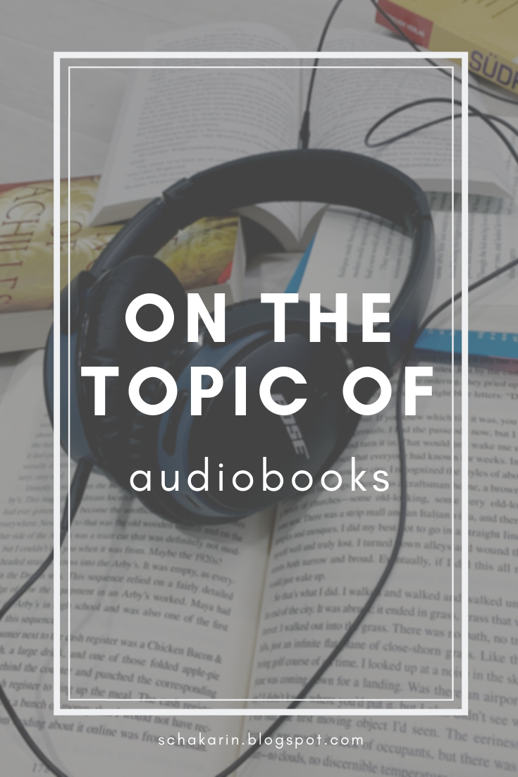 Some Thoughts on Audiobooks