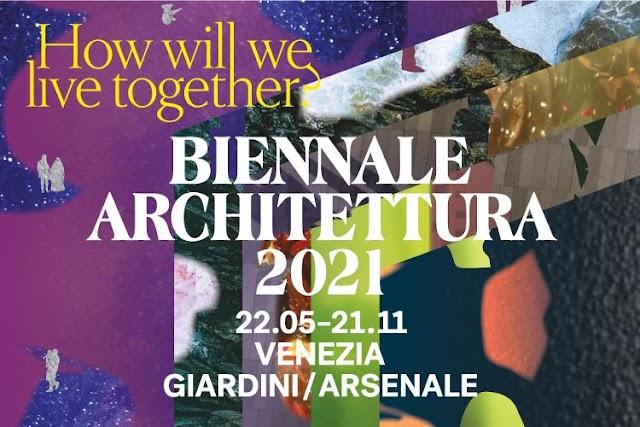 BIENNALE ARCHITETTURA 2021: ONLINE ΑΡΧΙΤΕΚΤΟΝΙΚΗ