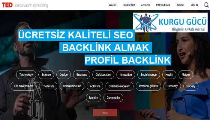 Ted.com'dan Ücretsiz Profil SEO Backlink Alma Yöntemleri - Kurgu Gücü